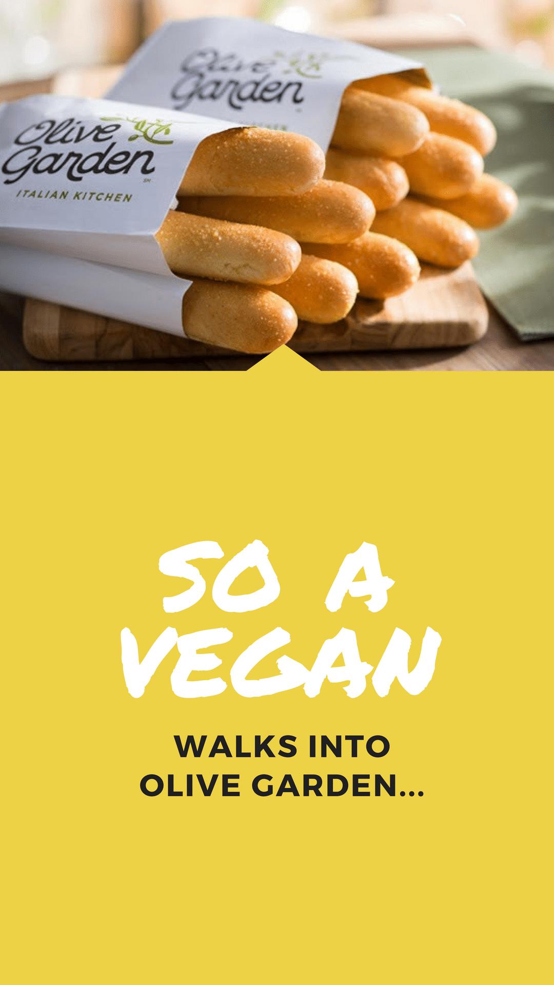 so a vegan walks into olive garden - Vegan Options At Olive Garden