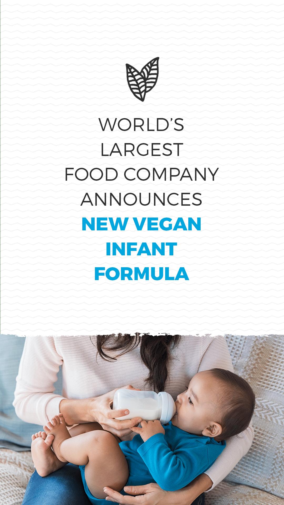 World's Largest Food Company Announces New Vegan Infant Formula