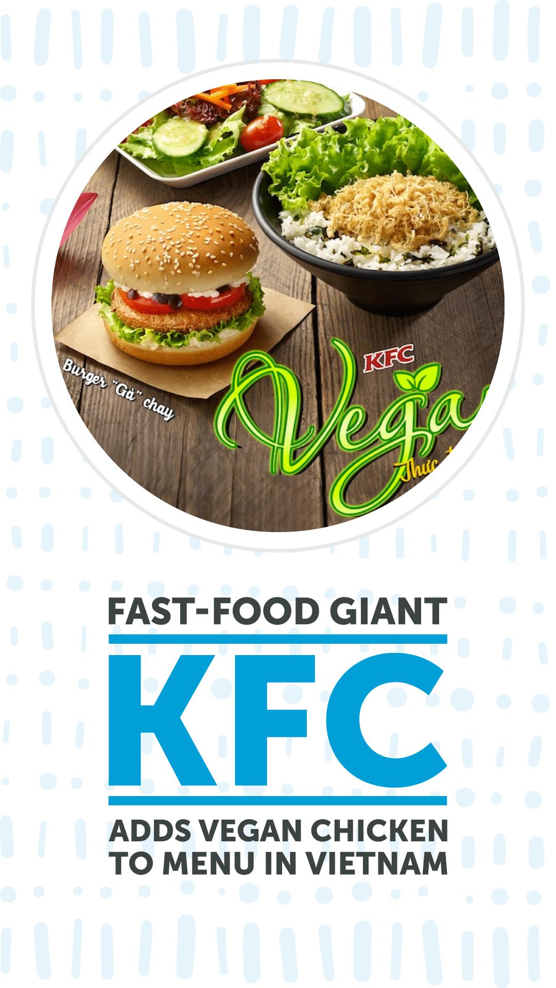 Fast-Food Giant KFC Adds Vegan Chicken to Menu in Vietnam