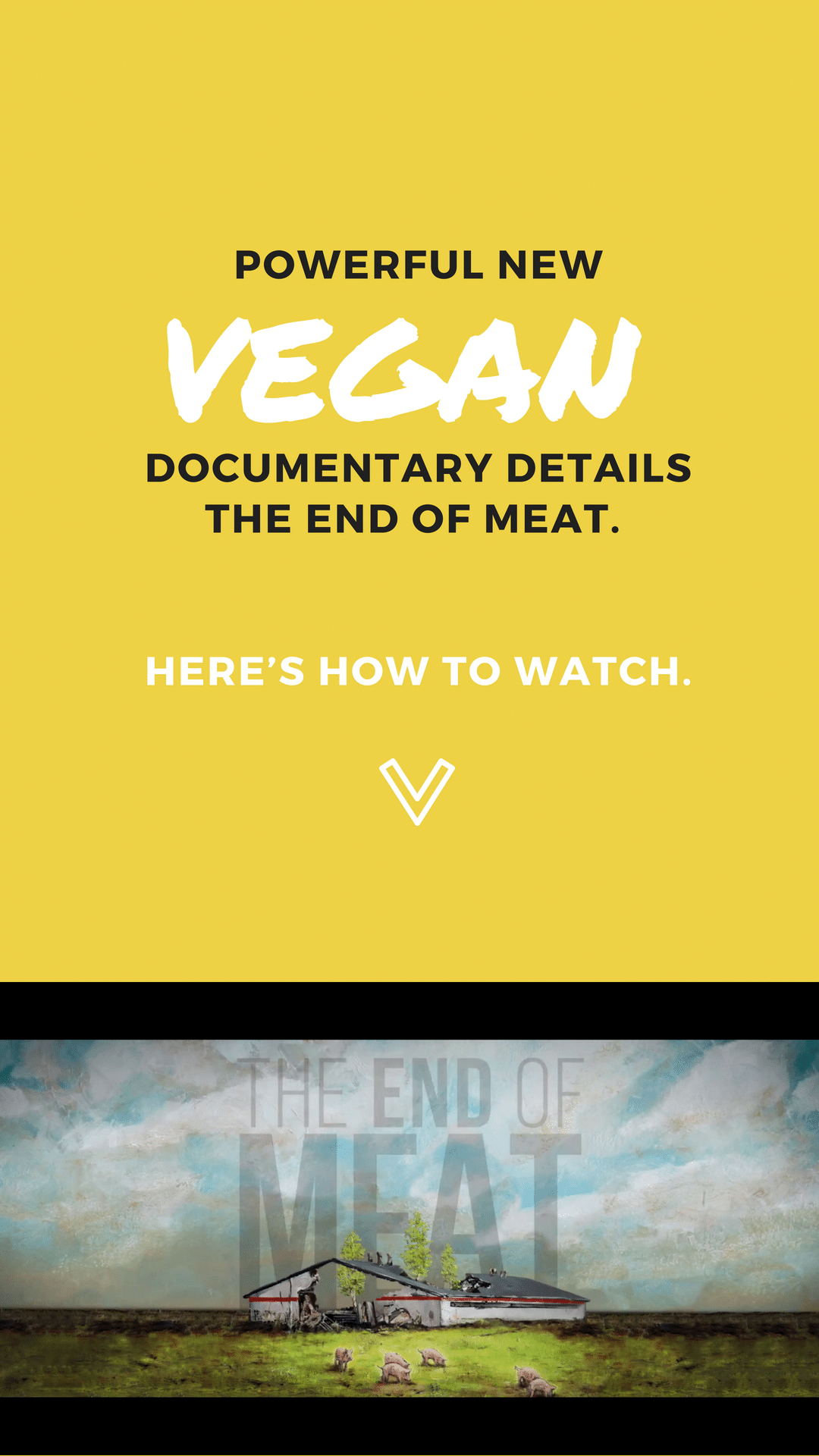 Powerful New Vegan Documentary Details the End of Meat. Here's How to Watch.