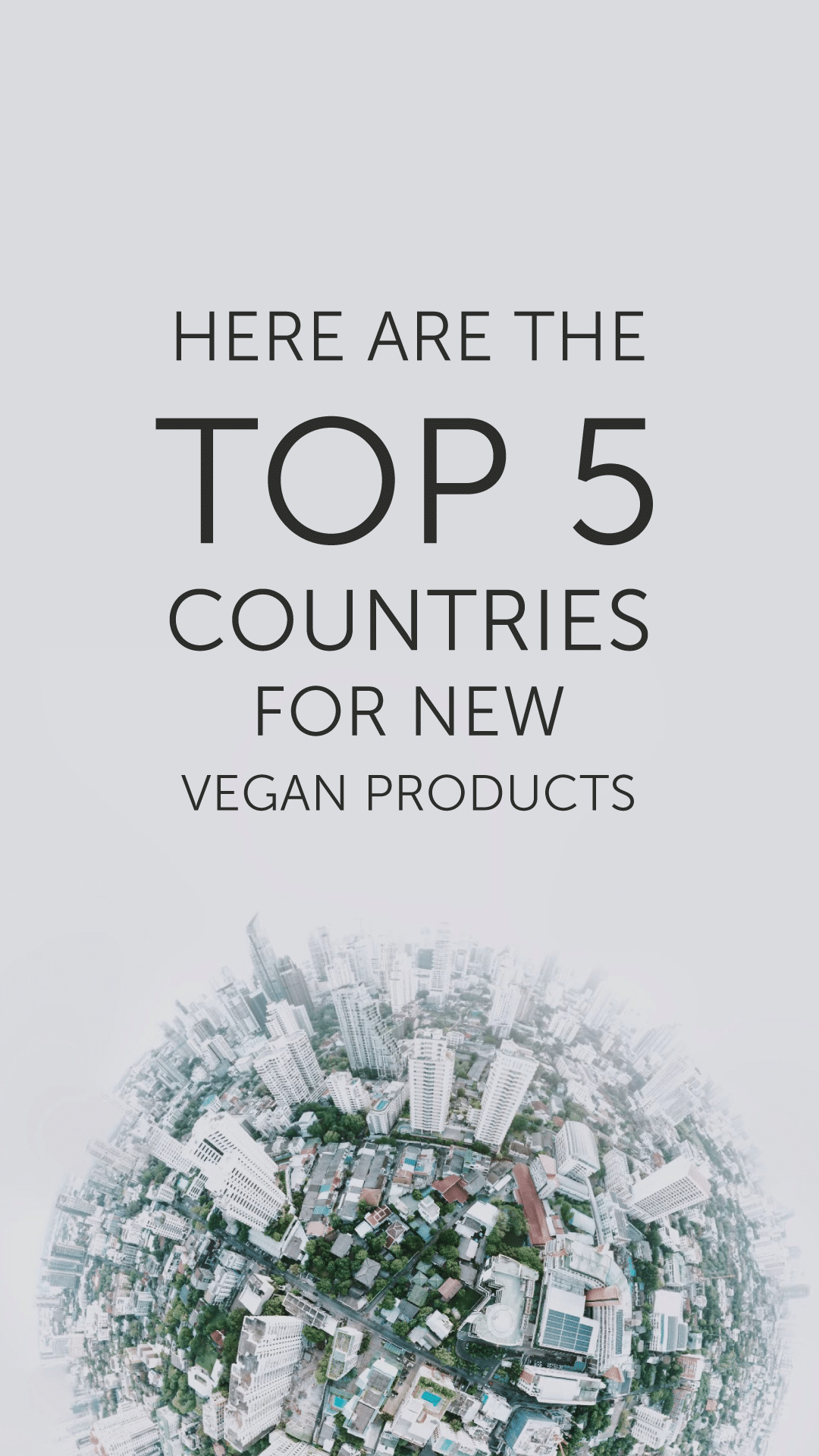 Here Are the Top 5 Countries for New Vegan Products