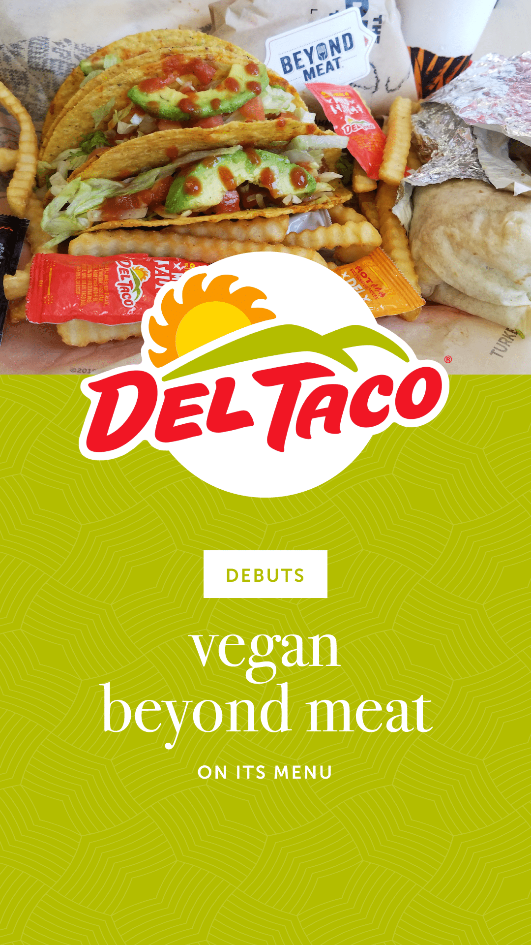 Del Taco Debuts Vegan Beyond Meat on Its Menu