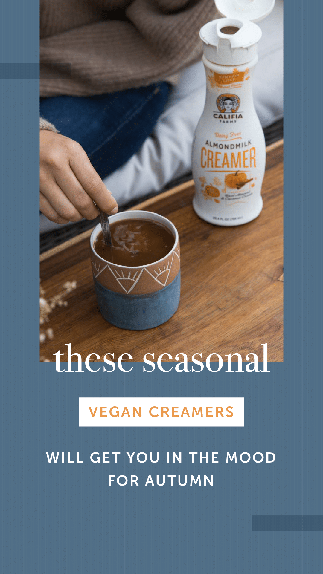 These Seasonal Vegan Creamers Will Get You in the Mood for Fall