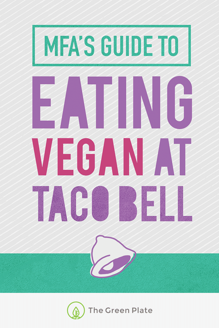MFA's Guide to Eating Vegan at Taco Bell