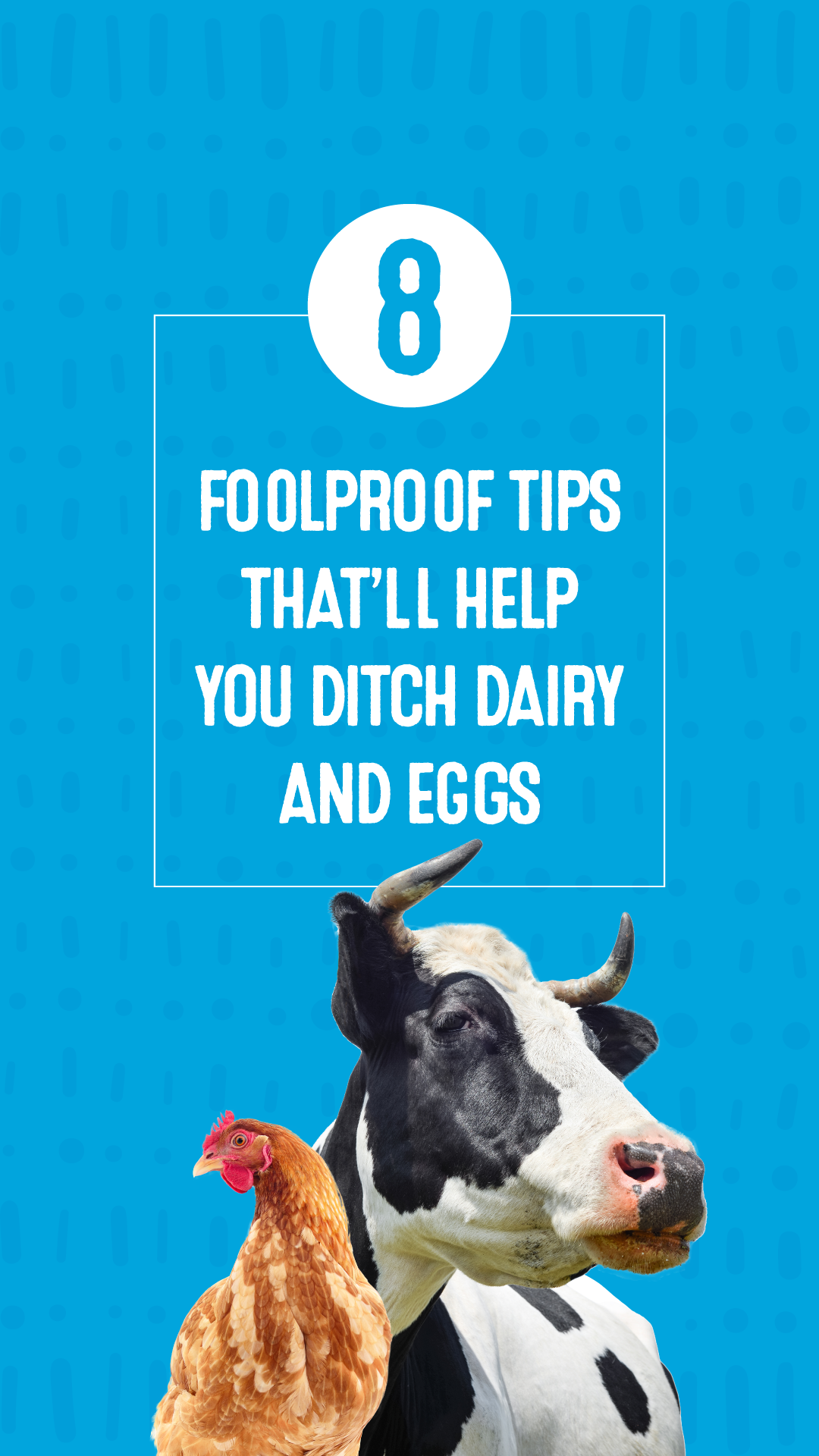 8 Foolproof Tips That'll Help You Ditch Dairy and Eggs