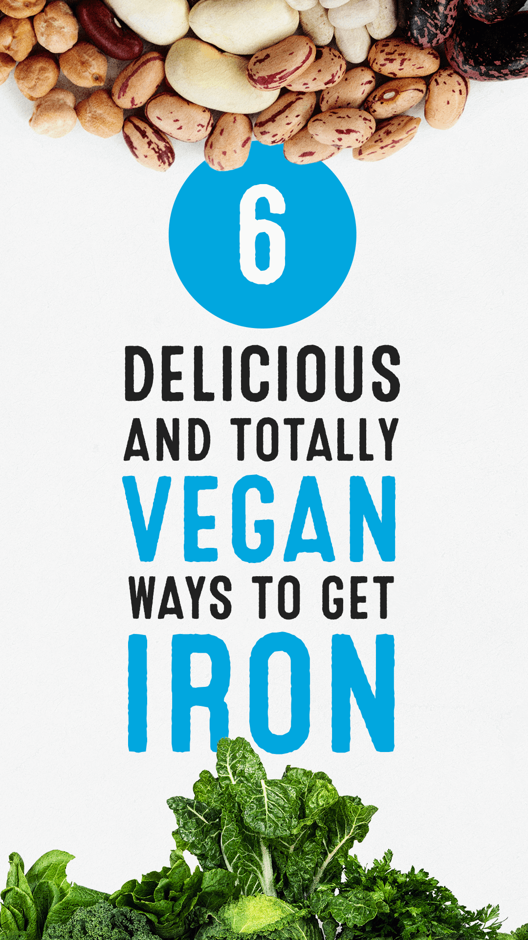 6 Delicious and Totally Vegan Ways to Get Iron