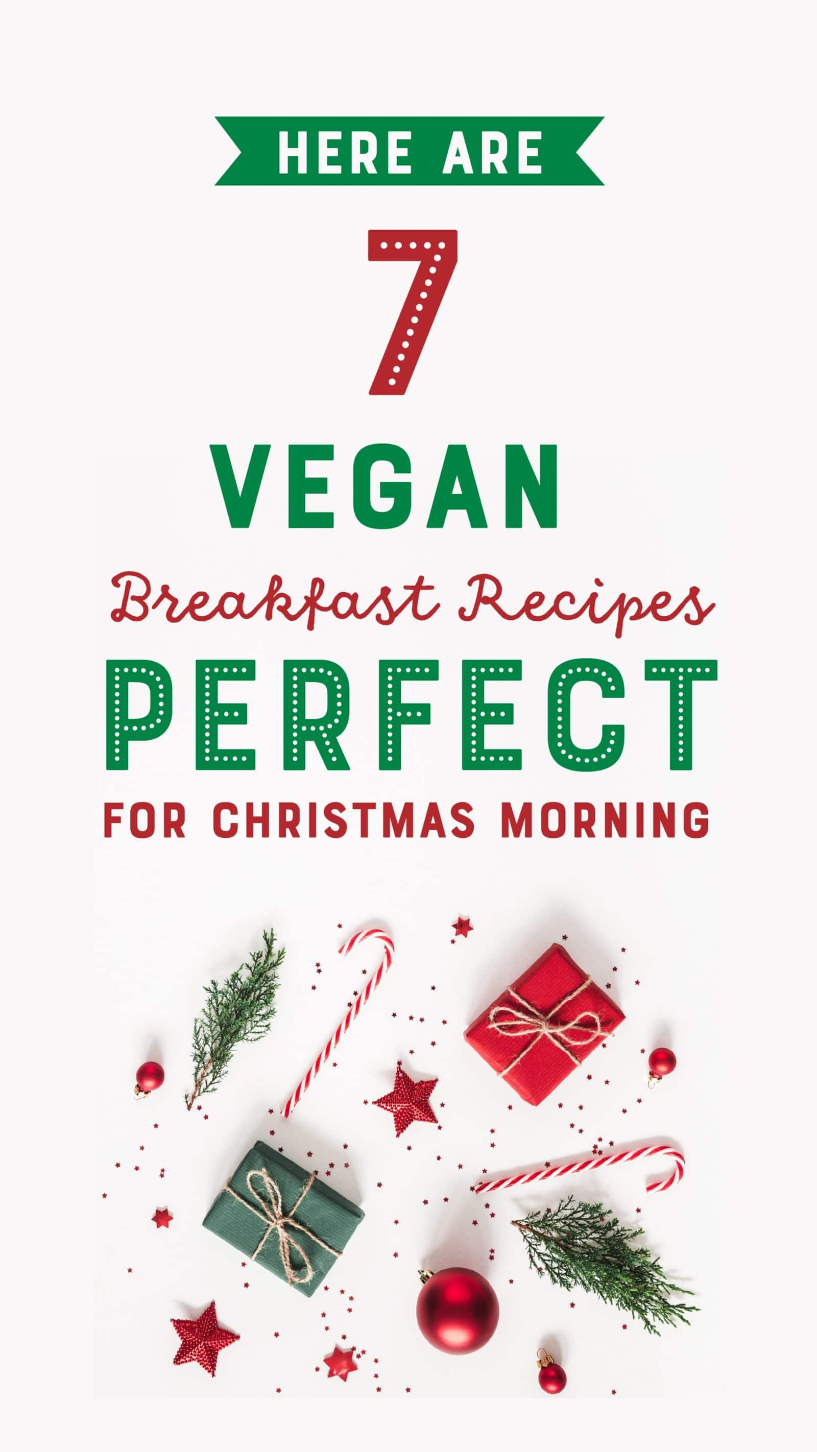 Here Are 7 Vegan Breakfast Recipes Perfect for Christmas Morning ...
