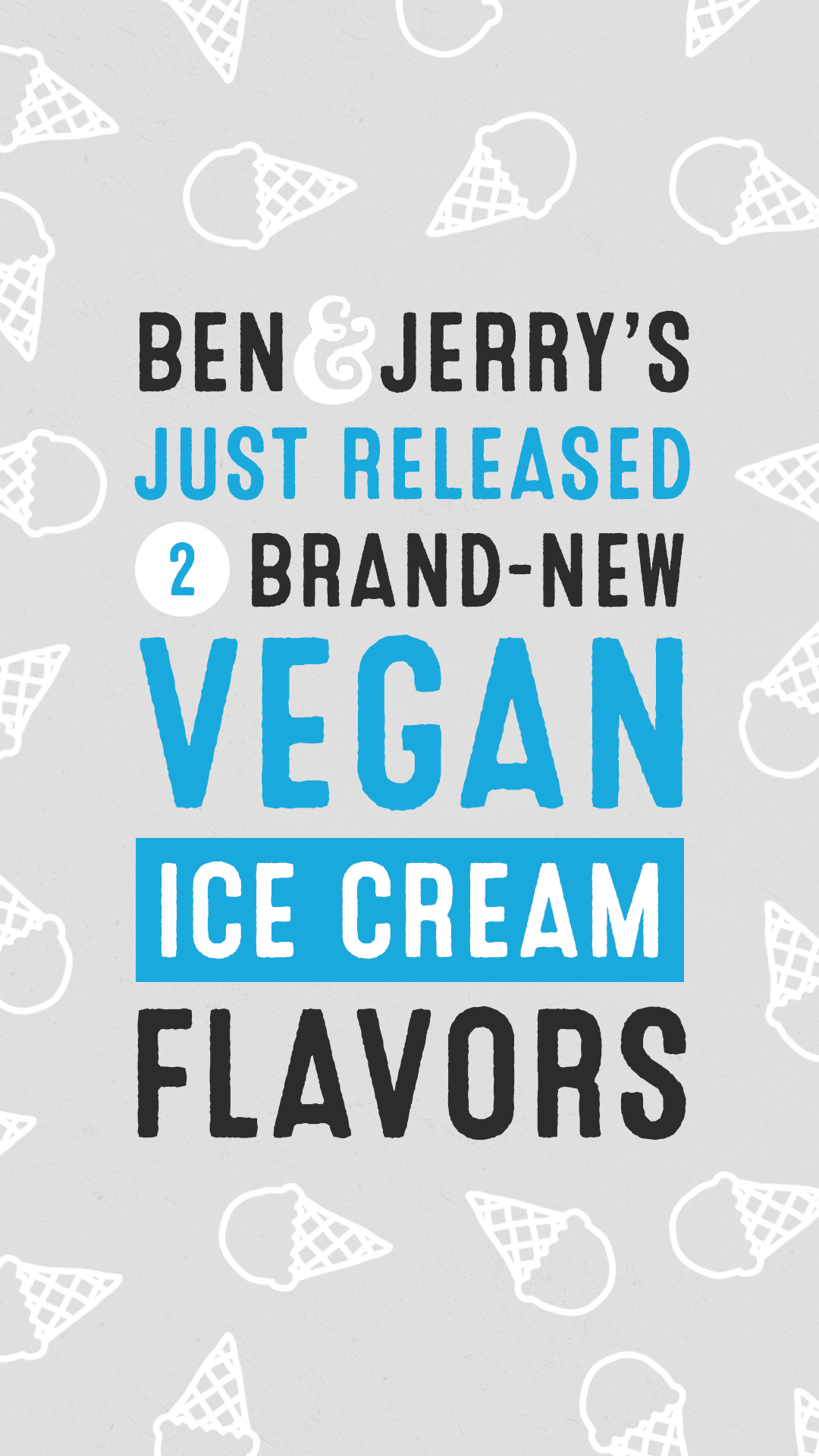 Ben & Jerry's Just Released Two Brand-New Vegan Ice Cream Flavors