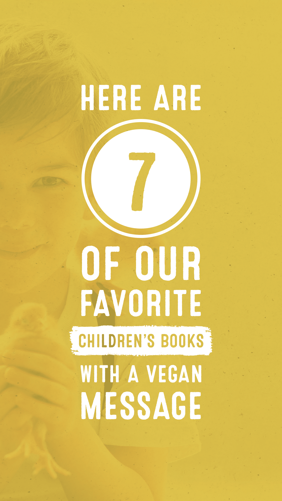 Here Are 7 of Our Favorite Children's Books With a Vegan Message