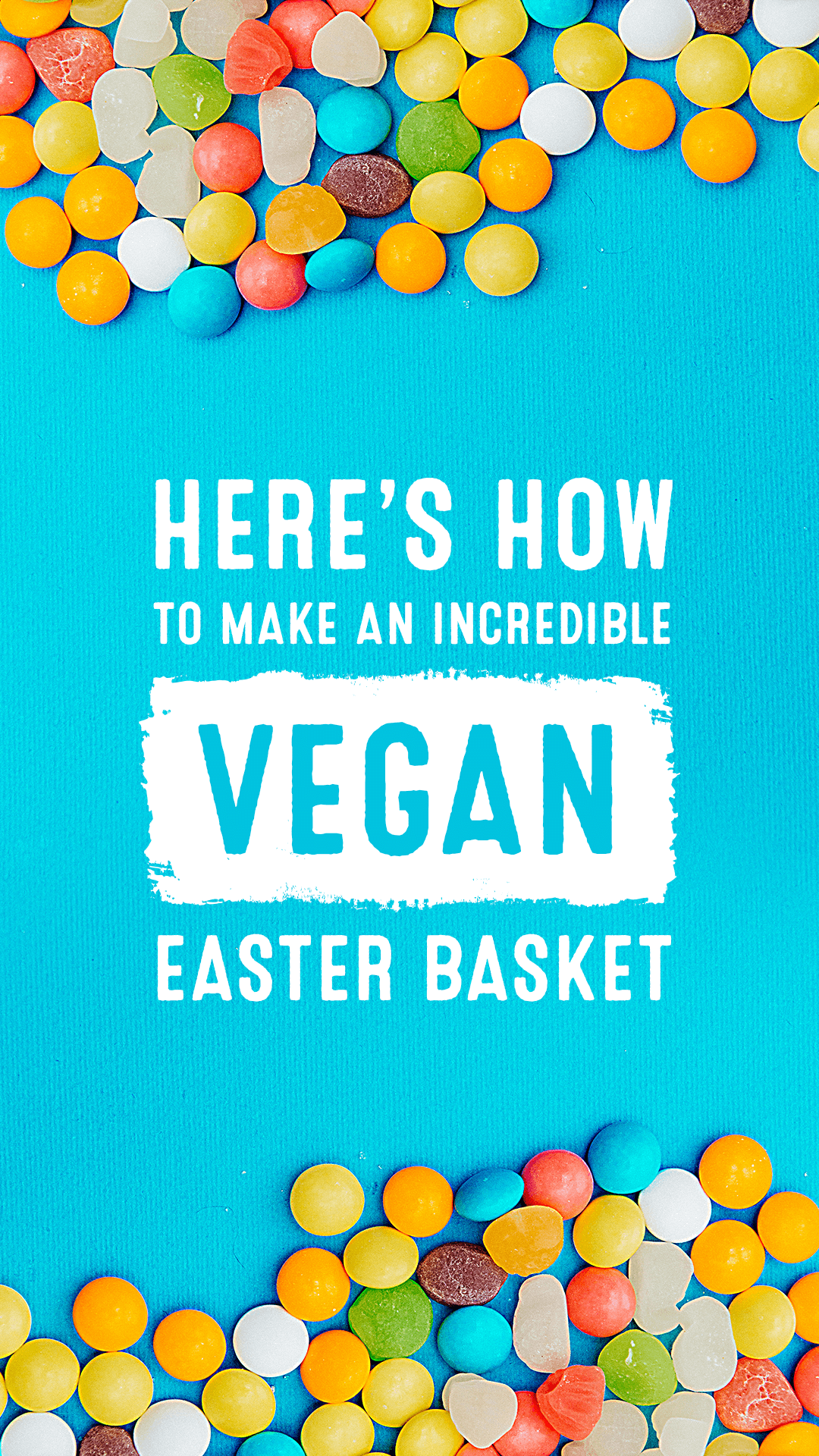 Here's How to Make an Incredible Vegan Easter Basket