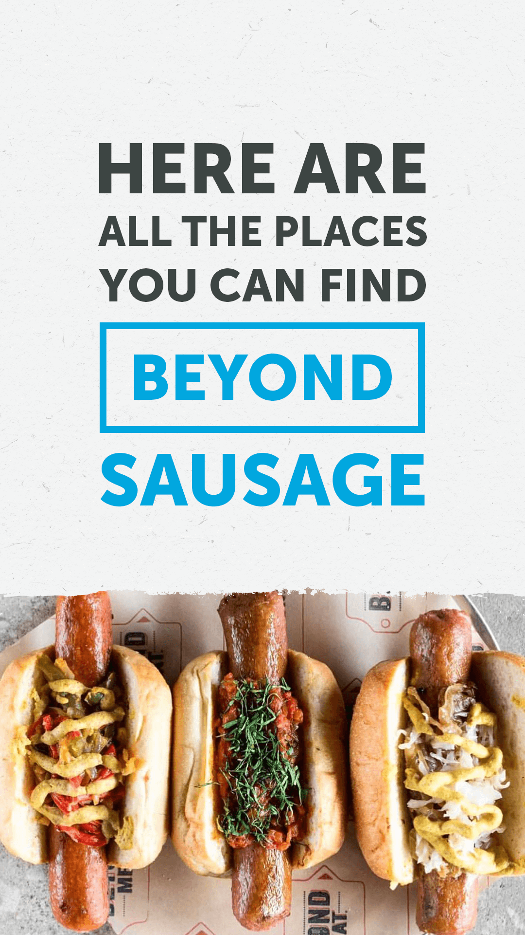 Here Are All the Places You Can Find the Beyond Sausage