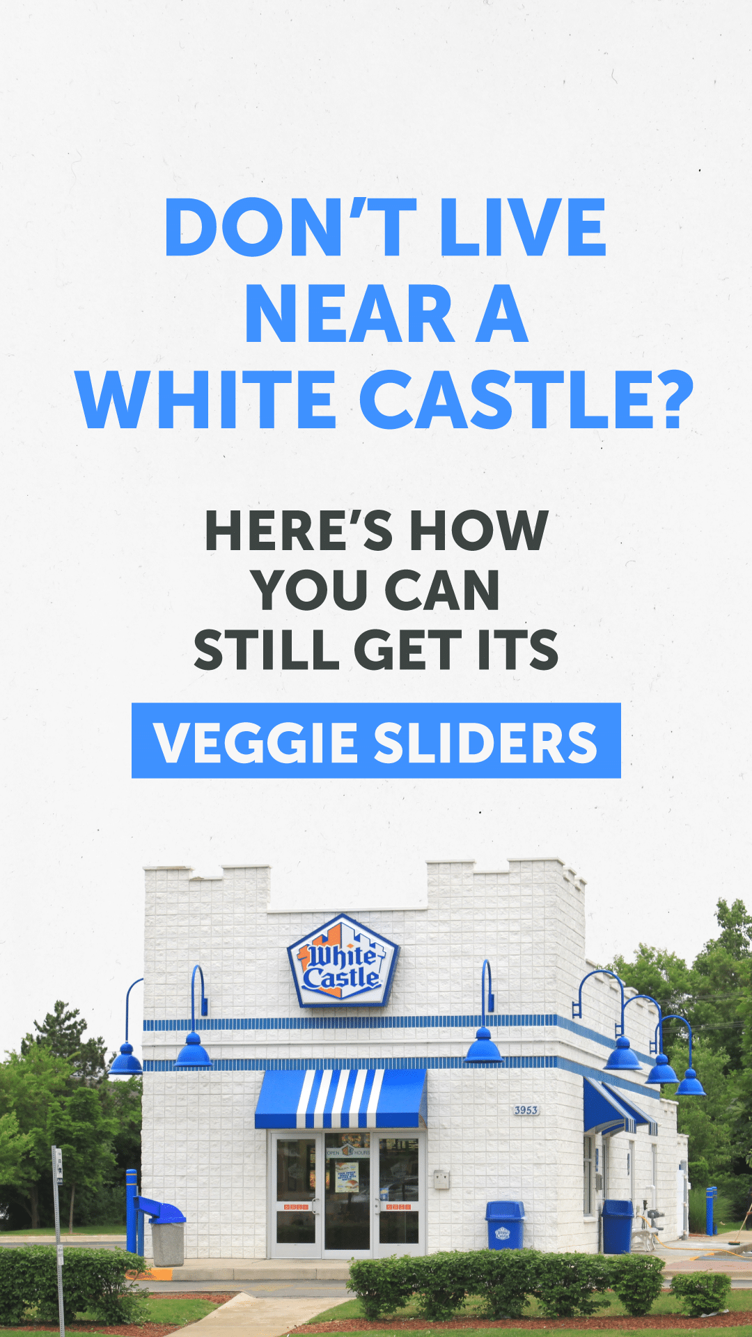 Don't Live Near a White Castle? Here's How You Can Still Get Its Veggie Sliders