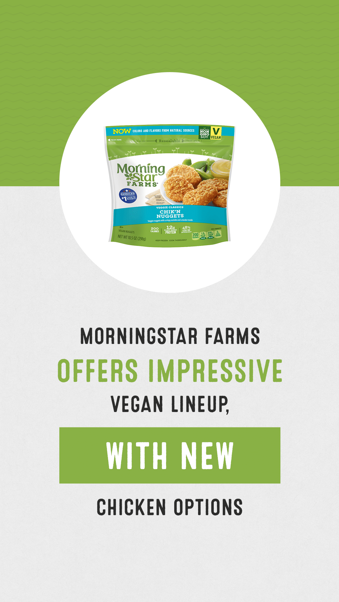 Morningstar Farms Offers Impressive Vegan Lineup, With New Chicken Options