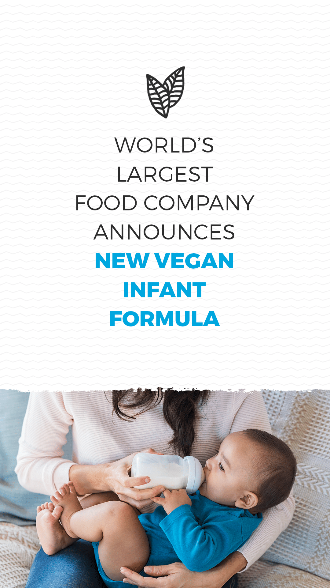 World's Largest Food Company Announces New Vegan Infant Formula