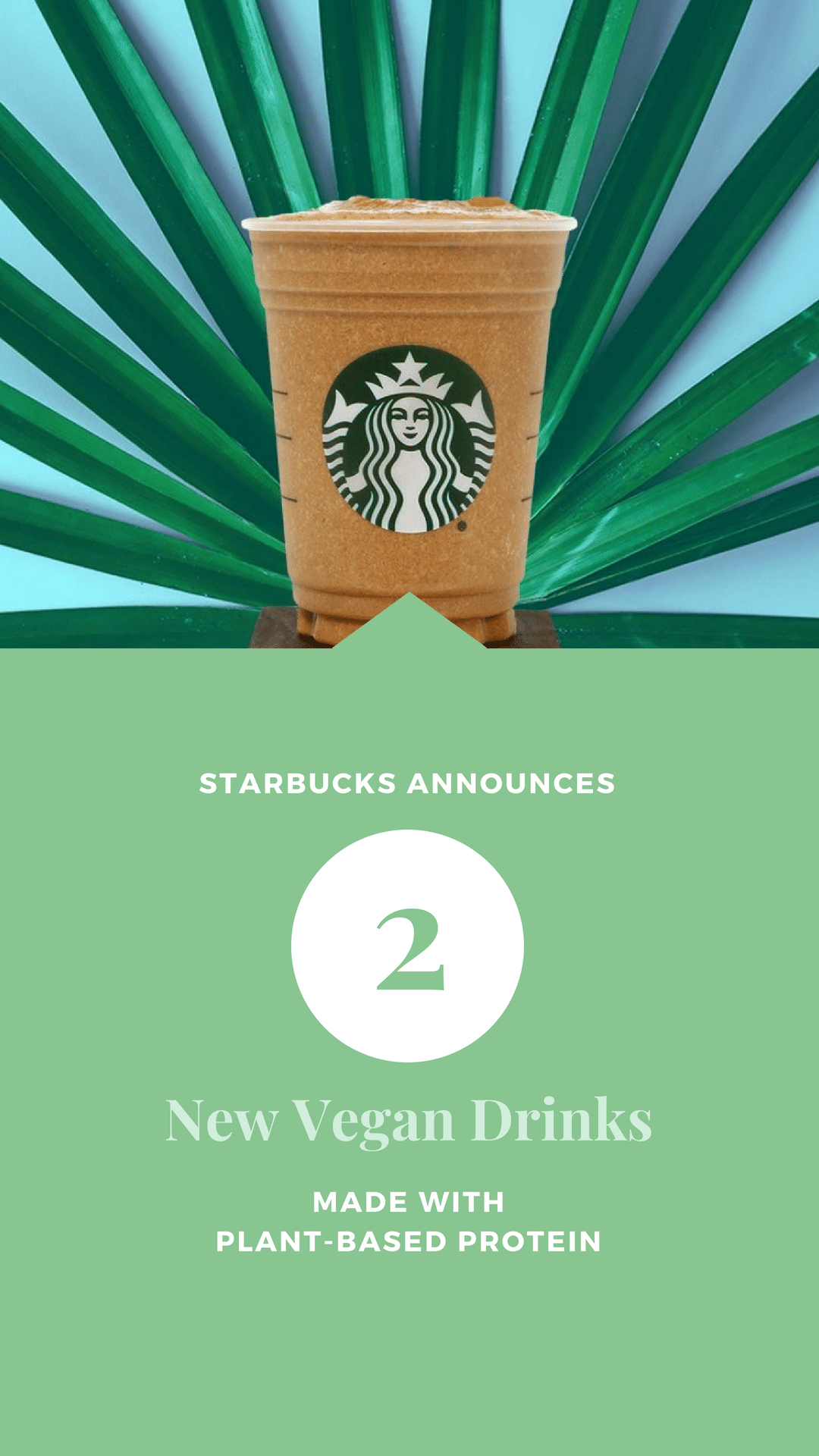 Starbucks Announces Two New Vegan Drinks Made With Plant-Based Protein