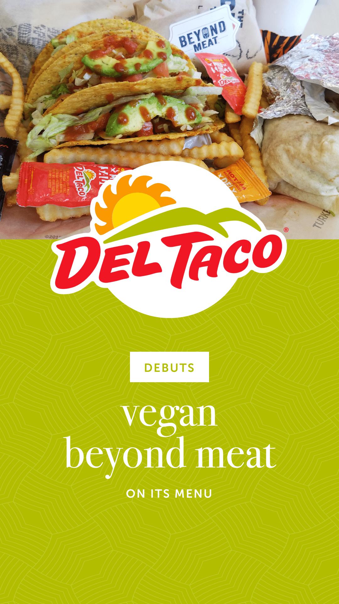 Del Taco Debuts Vegan Beyond Meat on Its Menu