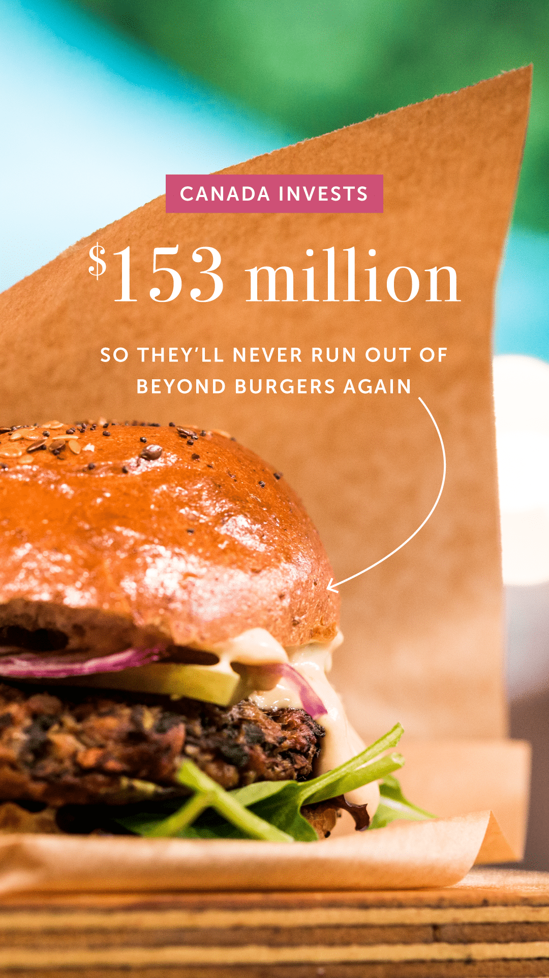 Canada Invests $153 Million So They'll Never Run Out of Beyond Burgers Again
