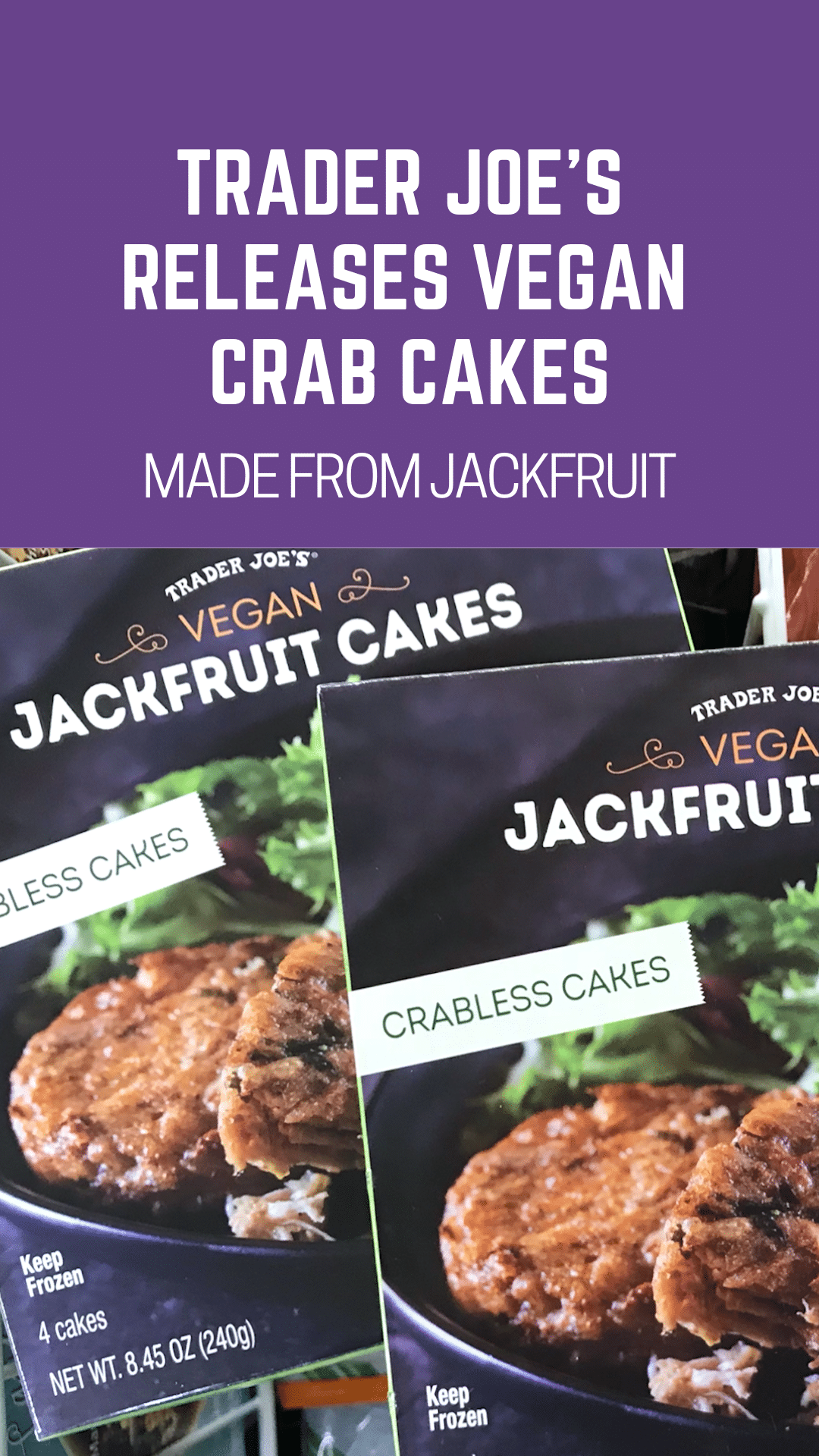 Trader Joe's Releases Vegan Crab Cakes Made From Jackfruit