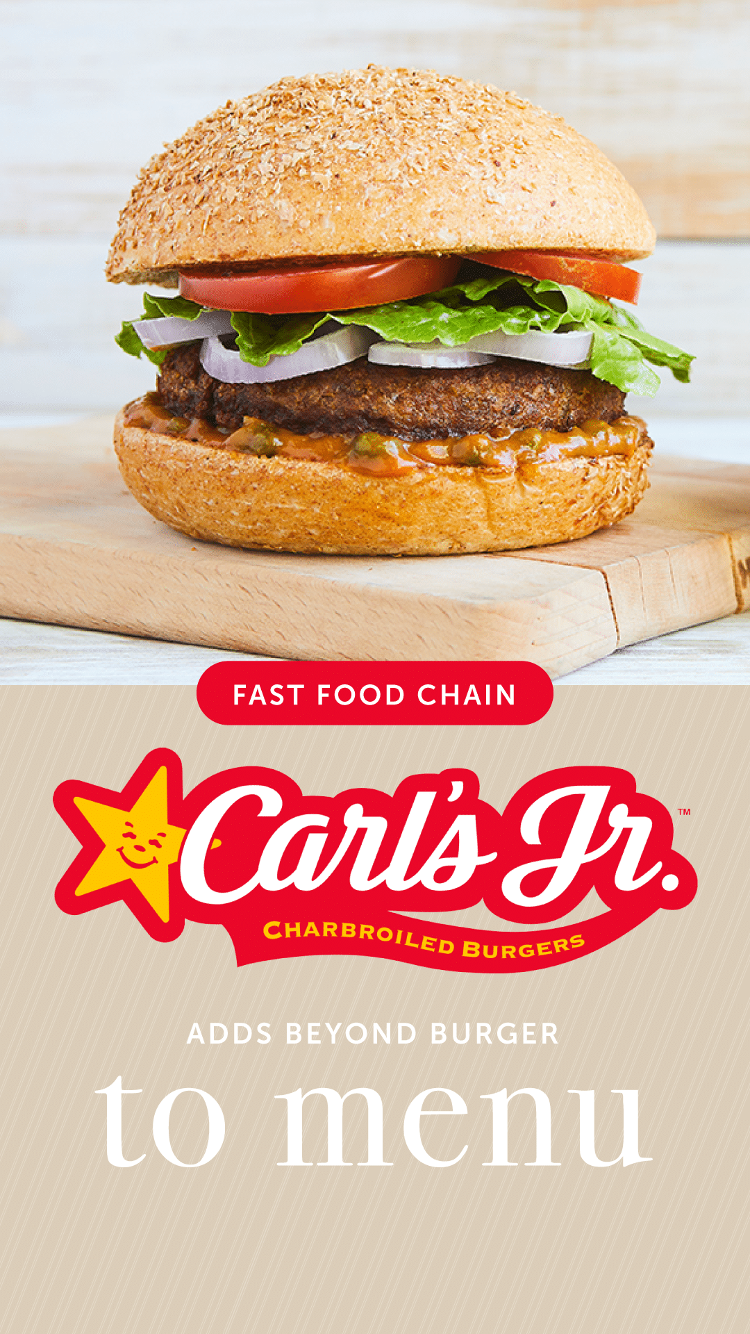 Fast-Food Chain Carl's Jr. Adds Beyond Burger to Menu