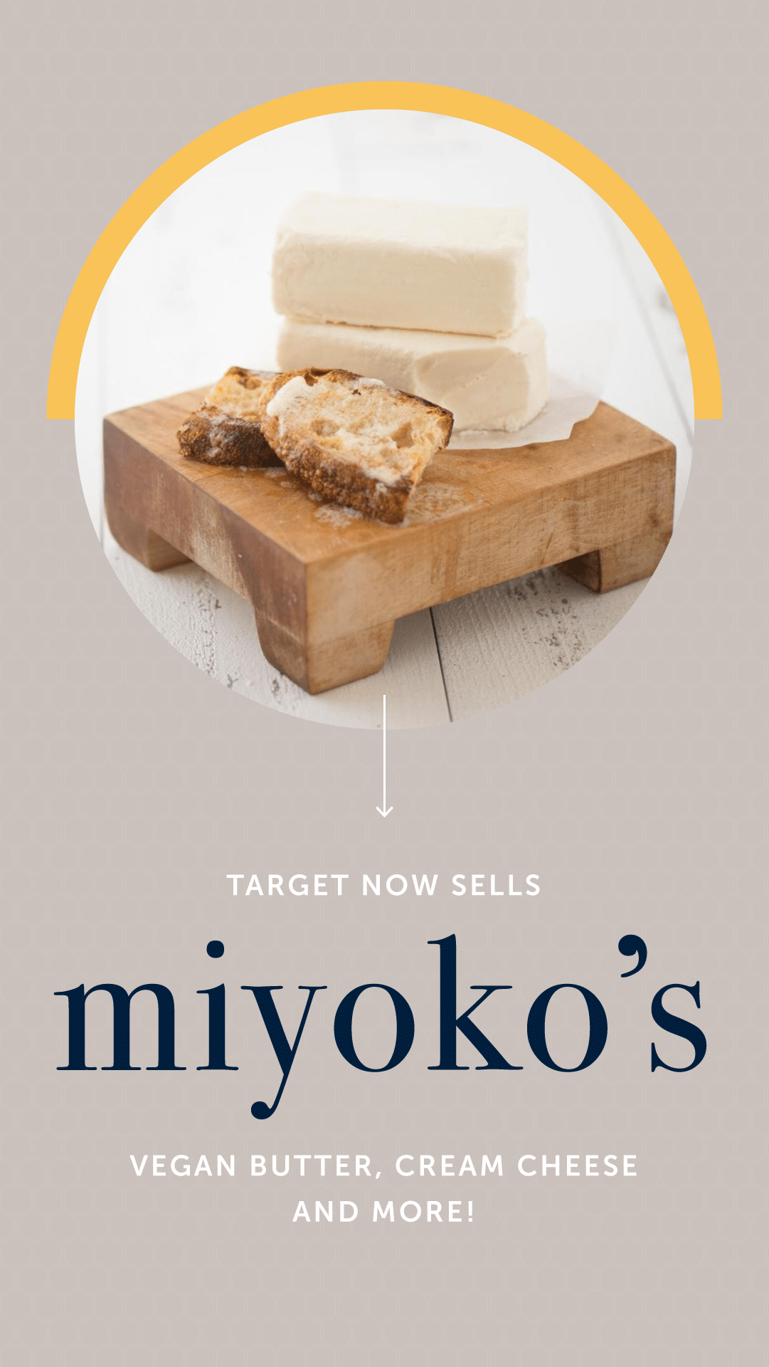 Target Now Sells Miyoko's Vegan Butter, Cream Cheese, and More