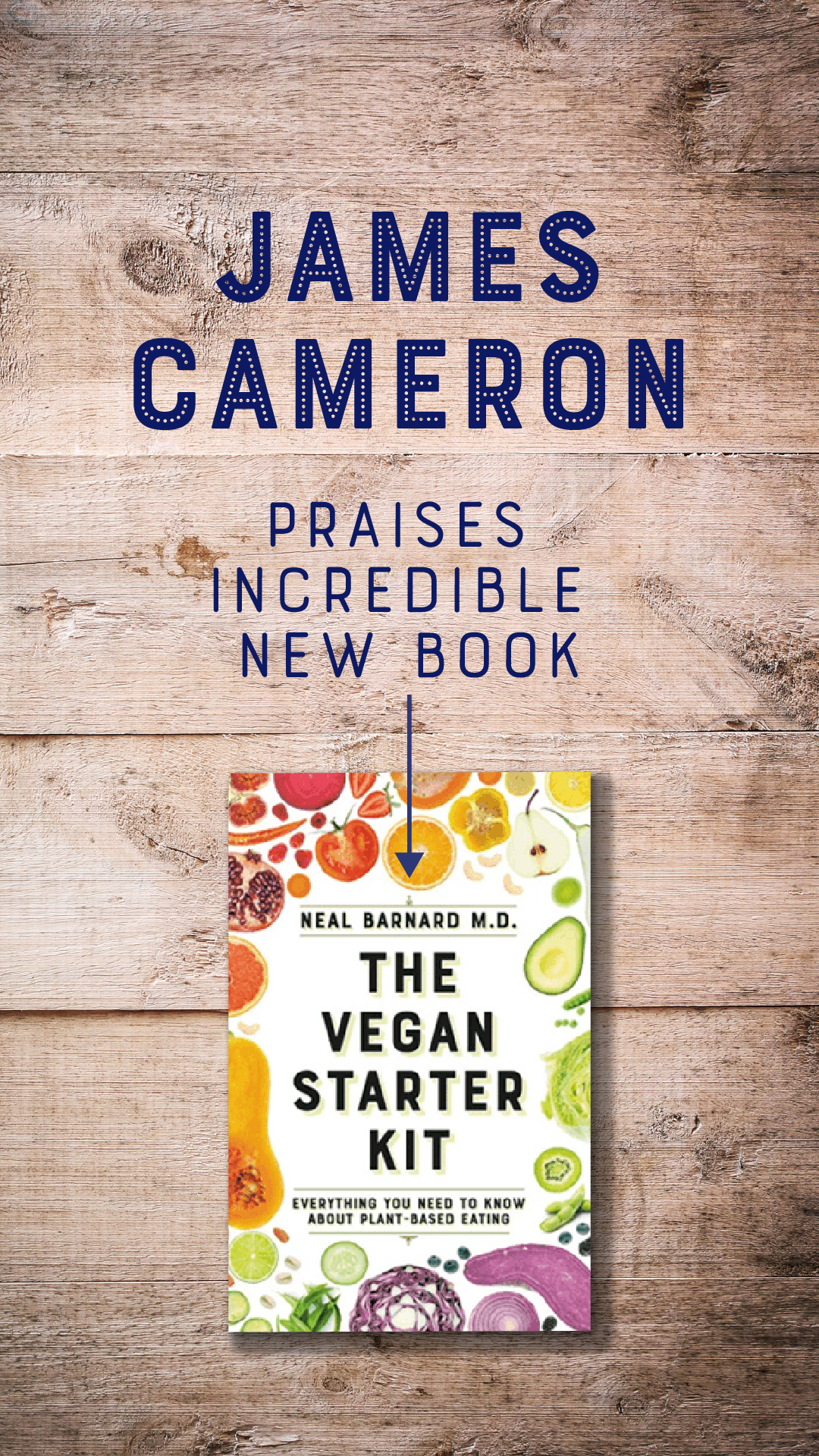 James Cameron Praises Incredible New Book—The Vegan Starter Kit