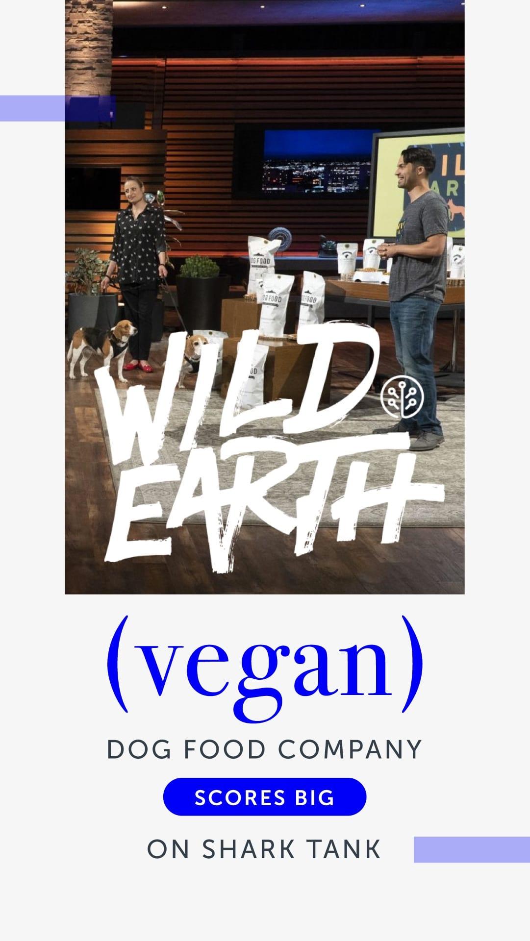 Vegan Dog Food Company Wild Earth Scores Big on Shark Tank