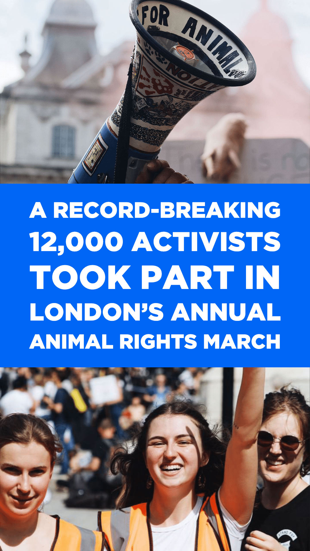 A Record-Breaking 12,000 Activists Took Part in London's Annual Animal Rights March