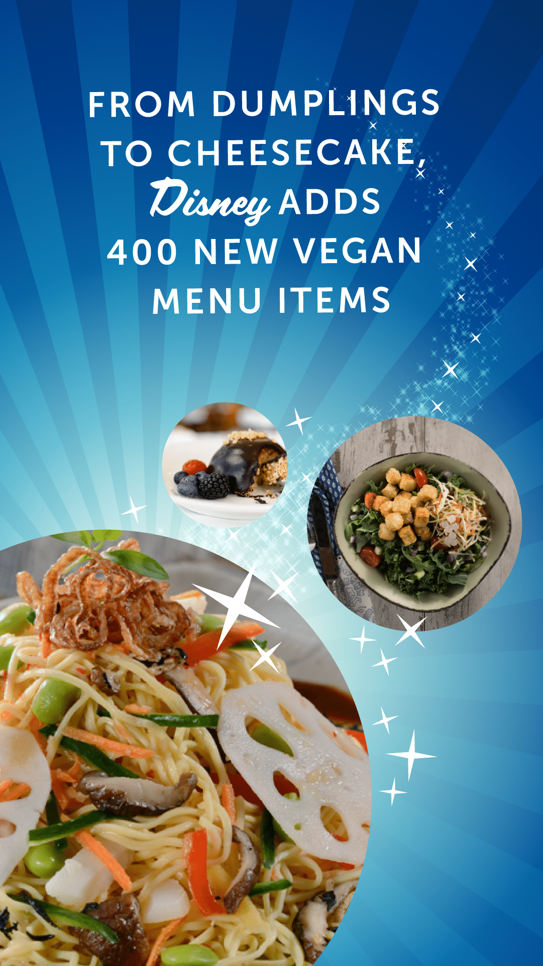From Dumplings to Cheesecake, Disney Adds 400 New Vegan Menu Items