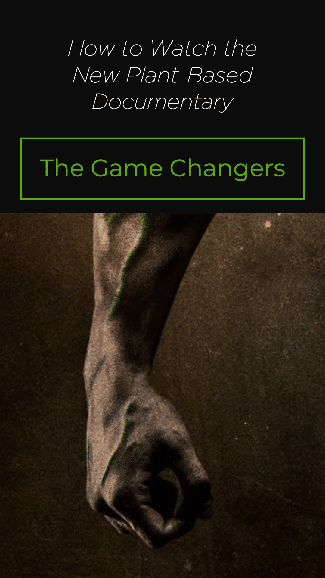 New Plant-Based Documentary The Game Changers Is Now Streaming on Netflix