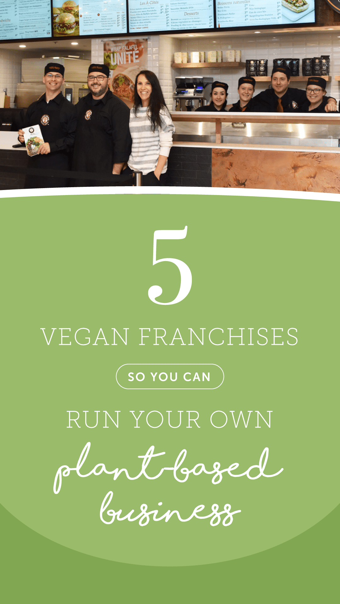 5 Vegan Franchises So You Can Run Your Own Plant-Based Business