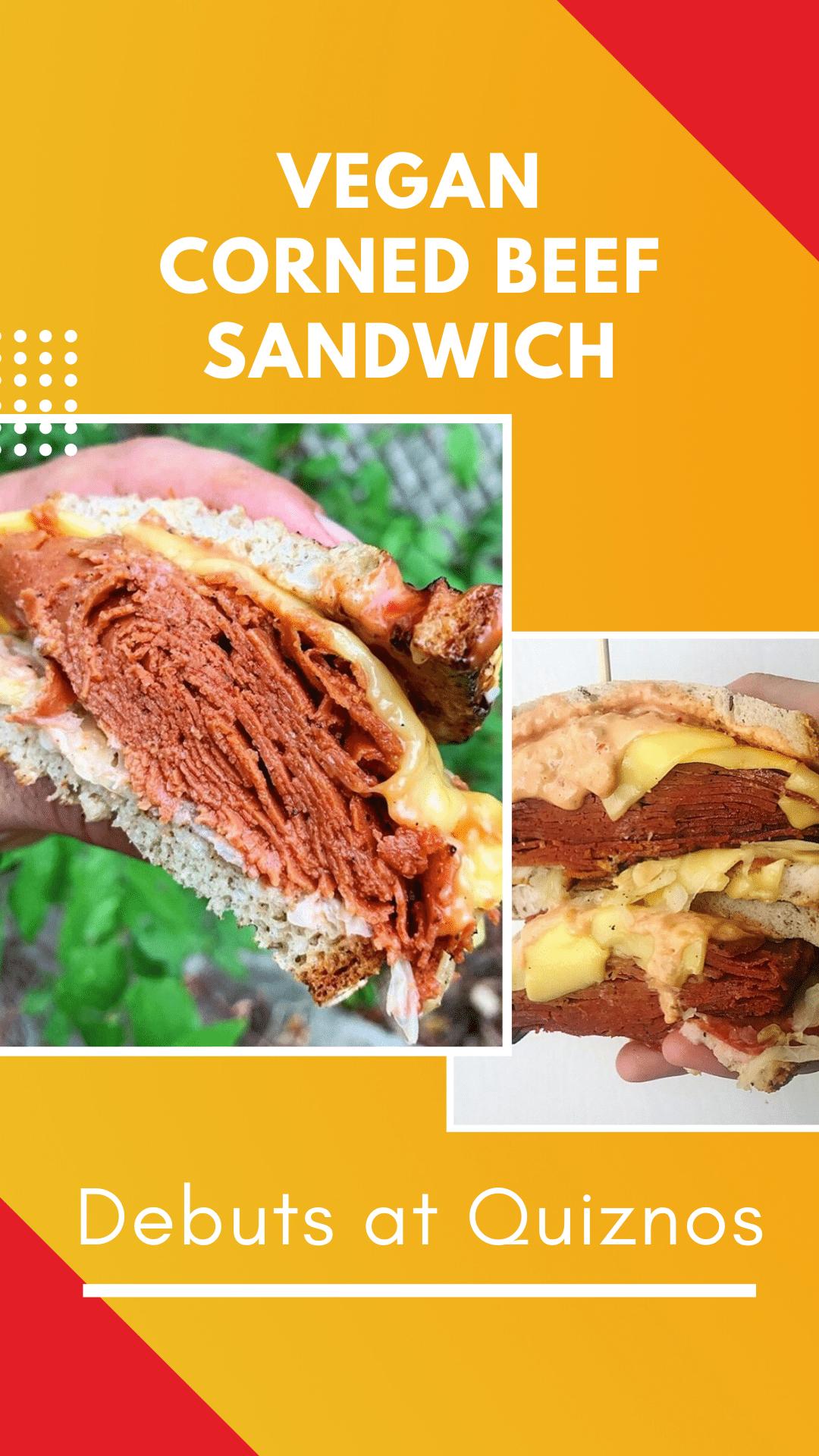 Vegan Corned Beef Sandwich Debuts at Quiznos in Denver