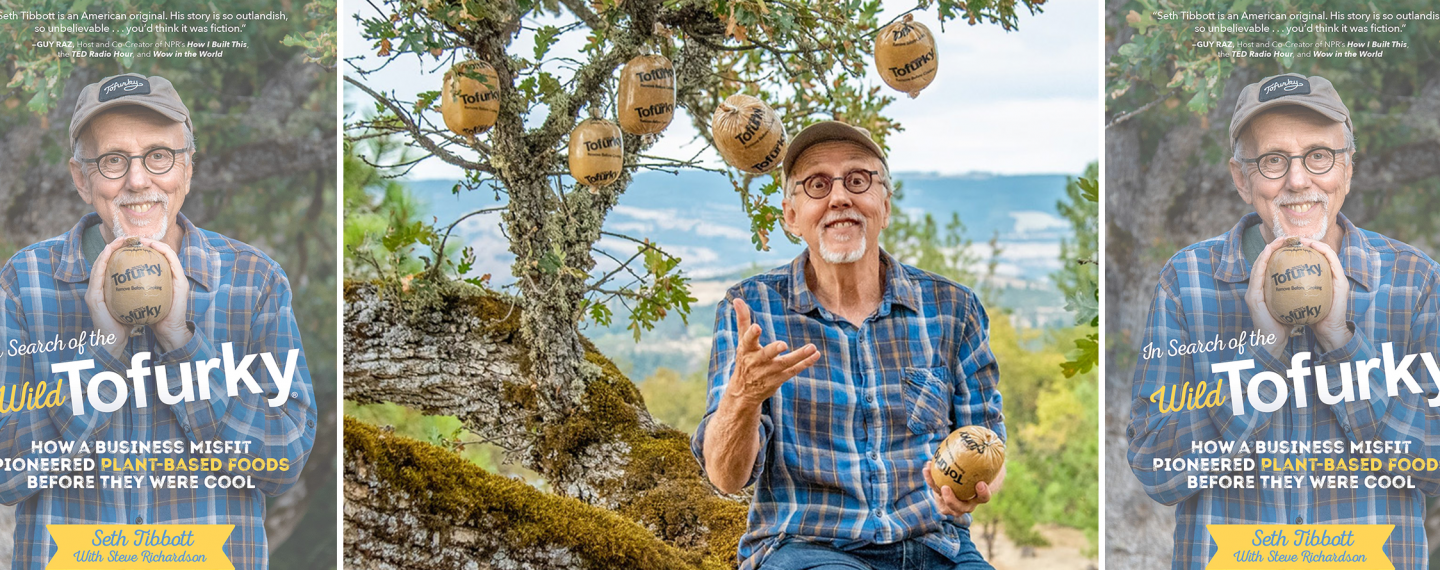Exclusive Interview: Tofurky Founder Seth Tibbott Talks New Book and What's Next