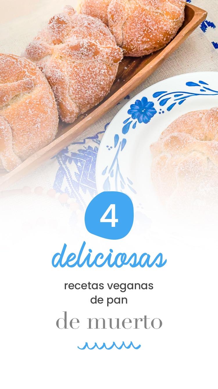 4 deliciosas recetas veganas de Pan de muerto